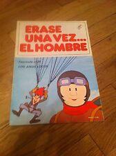 Vintage 1980 ERASE UNA VEZ EL HOMBRE #25 Spanish Comic Book LOS ANOS LOCOS Rare