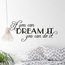 Quote Wall Decal IF YOU CAN DREAM IT YOU CAN DO IT Art Vinyl Sticker Home Decor