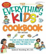 The Everything Kids' Cookbook : From Mac 'n Cheese to Double Chocolate Chip...