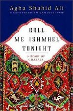 Call Me Ishmael Tonight: A Book of Ghazals-ExLibrary