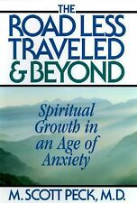 The Road Less Traveled And Beyond : Spiritual Growth In An Age Of Anxi-ExLibrary