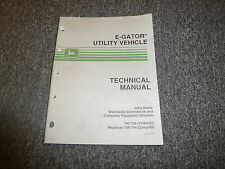 John Deere E-Gator Utility Vehicle Technical Repair Shop Service Manual TM1766