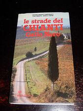 LE STRADE DEL CHIANTI GALLO NERO AA.VV. Bonechi 1984 vino cantina enoteca