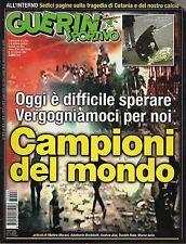 rivista GUERIN SPORTIVO ANNO 2007 NUMERO 6 STRAGE CATANIA