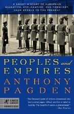 Peoples and Empires: A Short History of European Migration, Exploration, and Con