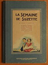 Album La Semaine de Suzette.Du N° 1 au 26 de 1949. 40è année. Gautier-Languereau