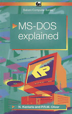 MS-DOS 6 Explained, Noel Kantaris