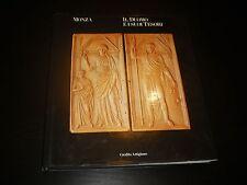MONZA IL DUOMO E I SUOI TESORI DI ROBERTO CONTI, EDIZIONI ELEMOND 1988