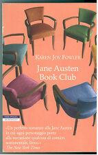 FOWLER KAREN JOY JANE ASUTEN BOOK CLUB NERI POZZA 2004 I NARRATORI DELLE TAVOLE