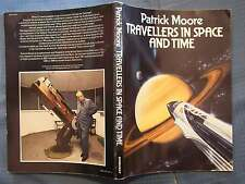 BOOK PATRICK MOORE TRAVELERS IN SPACE AND TIME DOUBLEDAY 1984 ISBN 00385-19051-4