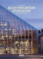 MVRDV: Book Mountain Spijkenisse: Biography of a Building