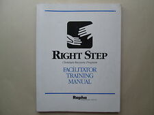 RIGHT STEP CHRISTIAN RECOVERY PROGRAM Facilitator Training Manual RAPHA 1990