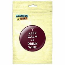 Keep Calm And Drink Wine Glass Pinback Button Pin Badge