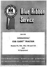 Cub Cadet 72 104 105 124 125 Tractors SERVICE Shop Manual IH