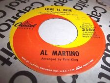 AL MARTINO-LOVE IS BLUE/I'M CARRYIN' THE WORLD ON MY SHOULDERS VG+ 45
