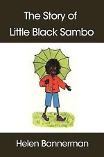 The Story of Little Black Sambo by Helen Bannerman (2007, Paperback)
