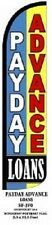 Payday Advance Loans  Windless Standard Size Polyester Swooper Flag Sign Banner