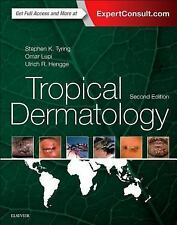 Tropical Dermatology by Steven K. Tyring, Ulrich R. Hengge and Omar Lupi (2016)