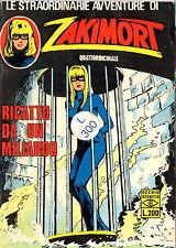 FUMETTO - Le straordinarie avventure di Zakimort - Ricatto da un miliardo - 1973