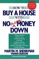How to Buy a House with No (or Little) Money Down by Martin M. Shenkman and W...