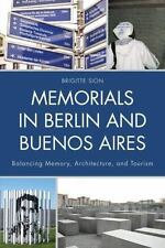 Memorials in Berlin and Buenos Aires: Balancing Memory, Architecture, and Touris