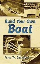 Build Your Own Boat (Dover Books on Woodworking & Carving)