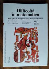 Difficoltà in matematica. Sostegno e..., AA. VV., vol 2. n. 1, ottobre 2005.
