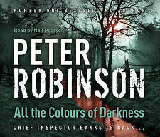 All the Colours of Darkness by Peter Robinson: Neil Pearson (Audio Book:3 CD's)