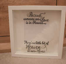 Because Someone We Love Heaven Remembrance Memory Thinking Sympathy Gift Frame