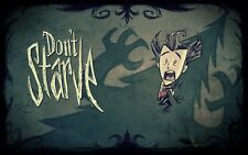 POSTER DON'T STARVE WILSON MAXWELL WILLOW WENDY WOLFGAN GAME DONT PS4 PS3 #5