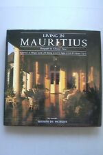 Living in Mauritius Traditional Architecture of Mauritius 1990 Architektur