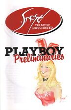 The Art of Doug Sneyd 2009 Preliminaries Comic Sketch Book Playboy Bunny