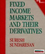 Fixed Income Markets and Their Derivatives by Suresh M. Sundaresan (1996,...