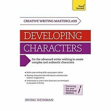 Masterclass: Developing Characters: Teach Yourself, Irving Weinman