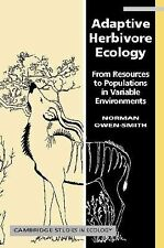 Adaptive Herbivore Ecology: From Resources to Populations in Variable Environmen