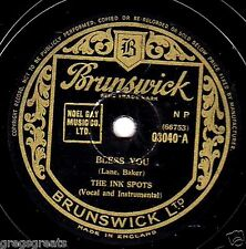 "CLASSIC 1939 INK SPOTS 78 "" BLESS YOU / THOUGHTLESS "" UK BRUNSWICK 03040 EX-"