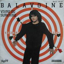 """Vinyle 45T Daniel Balavoine """"Vivre ou survivre"""""""