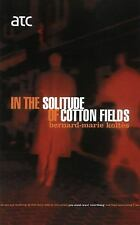 In the Solitude of the Cotton Fie (Modern Plays), Bernard-Marie Koltes, Good Boo