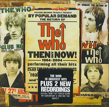 The Who : Then and Now !  1964 - 2004 (CD)