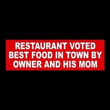 "Funny ""RESTAURANT VOTED BEST FOOD IN TOWN"" business sign WINDOW DECAL door decor"