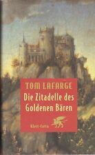 Tom Lafarge: Die Zitadelle des Goldenen Bären    1997