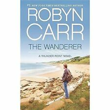 Thunder Point: The Wanderer 1 by Robyn Carr (2013, Paperback)