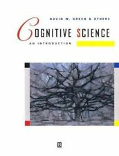 Cognitive Science: An Introduction Green, David Paperback