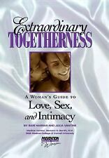 Extraordinary Togetherness : A Woman's Guide to Love, Sex and Intimacy