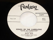 Bola Sete: Songs of the Carrillons / Be-Bossa  [Unplayed Copy]