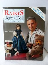 The Raikes Bear and Doll Story by Linda Mullins - 1991 - Hardcover Book