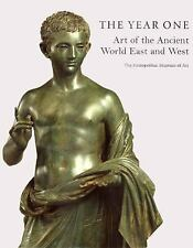The Year One : Art of the Ancient World East and West-ExLibrary