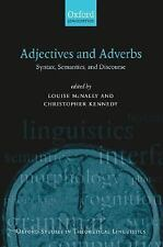 Oxford Studies in Theoretical Linguistics: Adjectives and Adverbs : Syntax,...