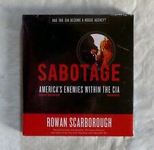 "NEW AUDIO BOOK ""SABOTAGE: AMERICA'S ENEMIES WITHIN THE CIA"" BY ROWAN SCARBOROUGH"