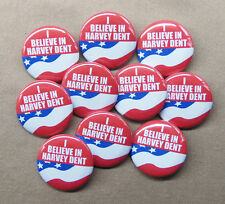 "I Believe in Harvey Dent 10 Button SuperPAC Set 1.25"" Batman Two-Face Campaign"